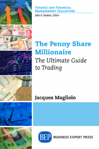 The Penny Share Millionaire: The Ultimate Guide to Trading