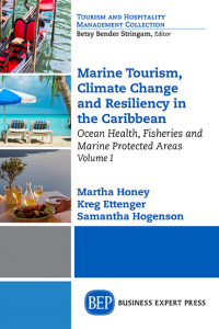 Marine Tourism, Climate Change and Resiliency in the Caribbean, Volume I: Ocean Health, Fisheries and Marine Protected Areas