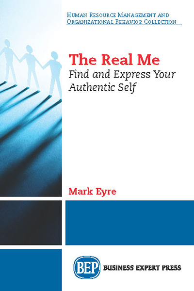 The Real Me: Find and Express Your Authentic Self
