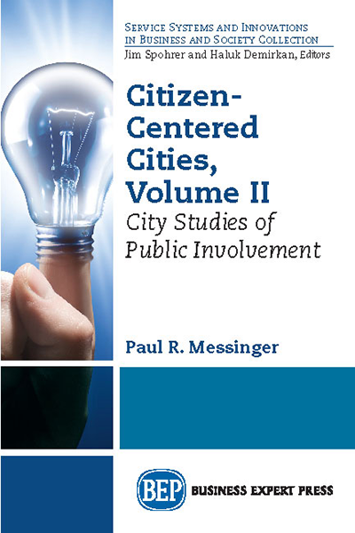 Citizen-Centered Cities, Volume II: City Studies of Public Involvement