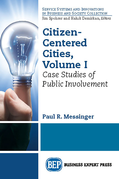 Citizen-Centered Cities, Volume I: Case Studies of Public Involvement