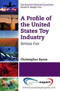 A Profile of the United States Toy Industry: Serious Fun