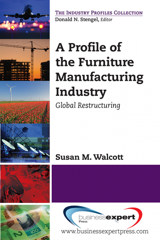 A Profile of the Furniture Manufacturing Industry:Global Restructuring