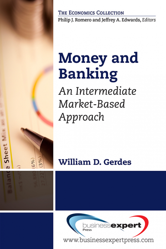 Money and Banking: An Intermediate Market-Based Approach