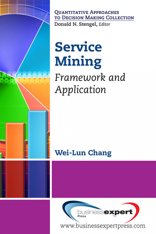 Service Mining: Framework and Application
