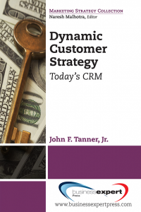 Dynamic Customer Strategy: Today's CRM