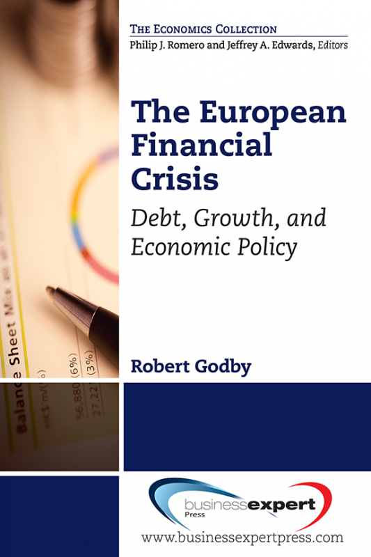 The European Financial Crisis: Debt, Growth, and Economic Policy