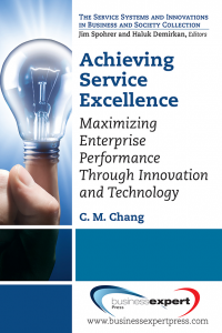 Achieving Service Excellence: Maximizing Enterprise Performance through Innovation and Technology
