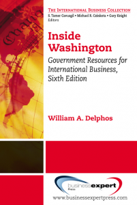 Inside Washington: Government Resources for International Business, Sixth Edition