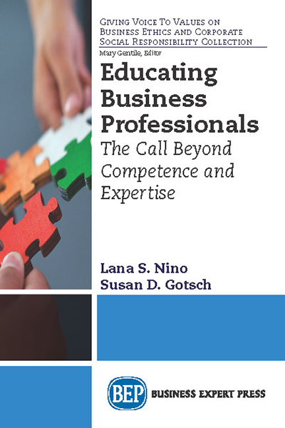 Educating Business Professionals: The Call Beyond Competence and Expertise