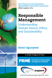 Responsible Management: Understanding Human Nature, Ethics, and Sustainability