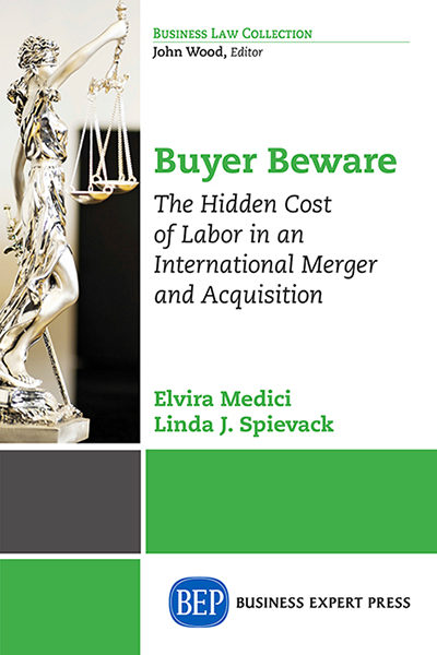 Buyer Beware: The Hidden Cost of Labor in an International Merger and Acquisition