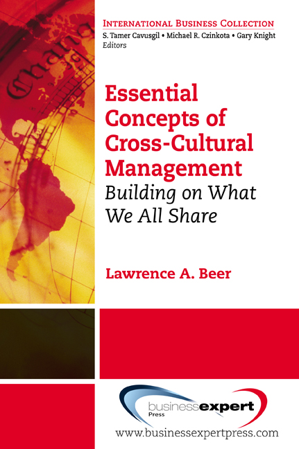 Essential Concepts of Cross-Cultural Management: Building on What We All Share