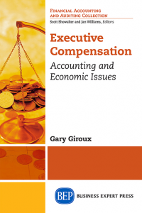 Executive Compensation: Accounting and Economic Issues