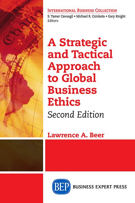 A Strategic and Tactical Approach to Global Business Ethics, Second Edition
