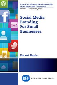 Social Media Branding For Small Business:The 5–Sources Model