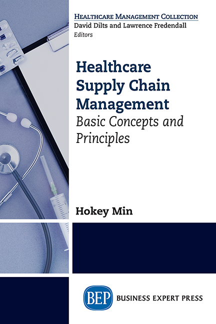 Healthcare Supply Chain Management: Basic Concepts and Principles