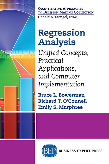 Regression Analysis: Unified Concepts, Practical Applications, Computer Implementation
