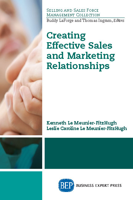 Creating Effective Sales and Marketing Relationships
