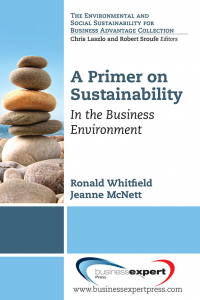A Primer on Sustainability: In the Business Environment