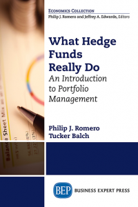 What Hedge Funds Really Do: An Introduction to Portfolio Management