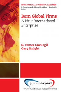 Born Global Firms: A New International Enterprise