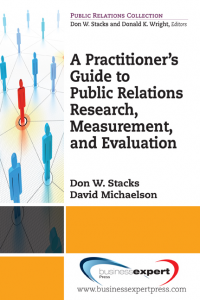 A Practitioner's Guide to Public Relations Research, Measurement and Evaluation