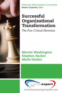 Successful Organizational Transformation: The Five Critical Elements