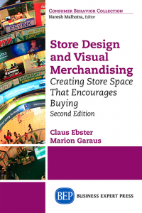 Store Design and Visual Merchandising: Creating Store Space That Encourages Buying, Second Edition