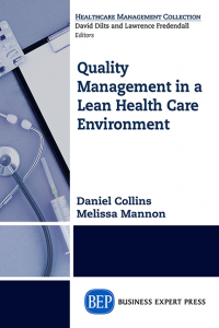 Quality Management in a Lean Healthcare Environment