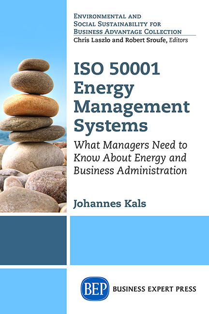 ISO 50001 Energy Management Systems: What Managers Need to Know About Energy and Business Administration