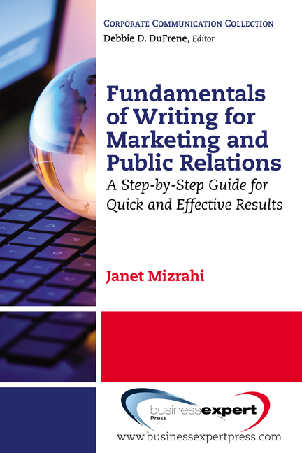 Fundamentals of Writing for Marketing and Public Relations: A Step-by-Step Guide for Quick and Effective Results
