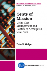 Cents of Mission: Using Cost Management and Control to Accomplish Your Goal