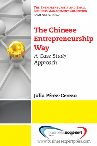 The Chinese Entrepreneurship Way: A Case Study Approach