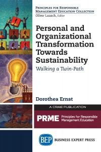Personal and Organizational Transformation Towards Sustainability: Walking a Twin-Path