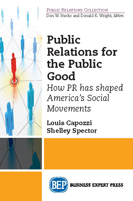 Public Relations for the Public Good: How PR Has Shaped America's Social Movements
