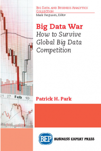 Big Data War: How to Survive Global Big Data Competition