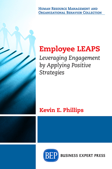 Employee LEAPS: Leveraging Engagement by Applying Positive Strategies