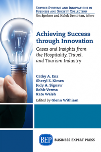 Achieving Success Through Innovation: Cases and Insights from the Hospitality, Travel, and Tourism Industry