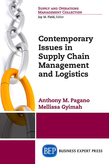 Contemporary Issues in Supply Chain Management and Logistics
