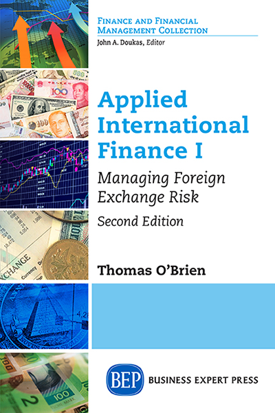 Applied International Finance I: Managing Foreign Exchange Risk, Second Edition