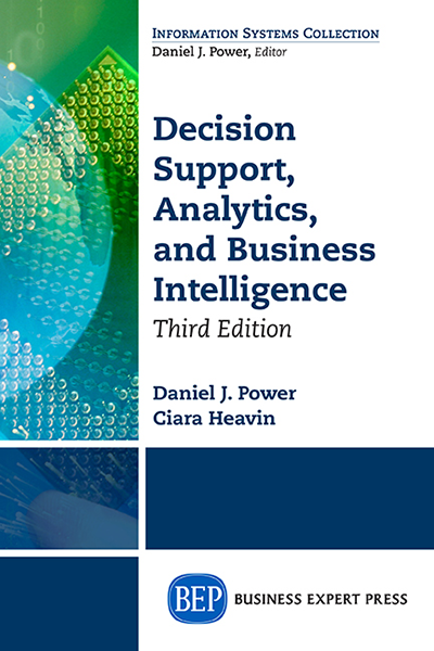 Decision Support, Analytics, and Business Intelligence, 3rd Edition
