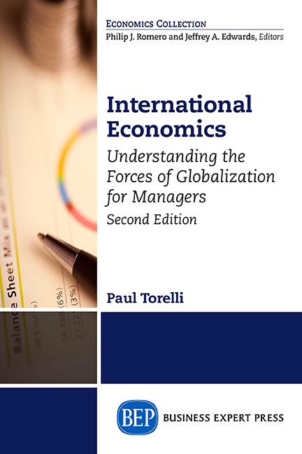 International Economics, Second Edition: Understanding the Forces of Globalization for Managers