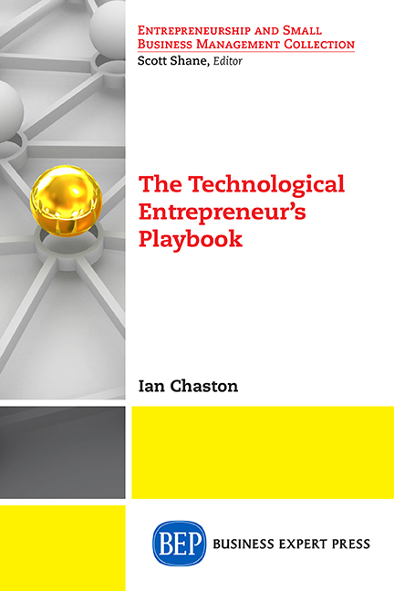 The Technological Entrepreneur's Playbook