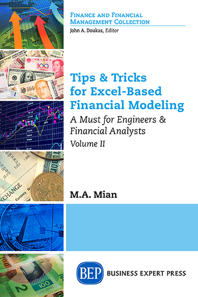 Tips & Tricks for Excel-Based Financial Modeling, Volume II: A Must for Engineers & Financial Analysts