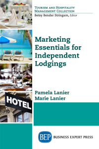 Marketing Essentials for Independent Lodgings