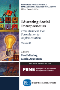 Educating Social Entrepreneurs: From Business Plan Formulation to Implementation, Volume II