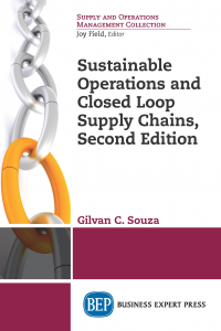 Sustainable Operations and Closed Loop Supply Chains, Second Edition