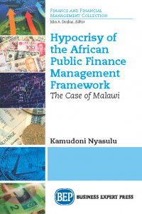 Hypocrisy of the African Public Finance Management Framework: The Case of Malawi