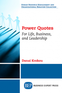 Power Quotes For Life, Business, and Leadership